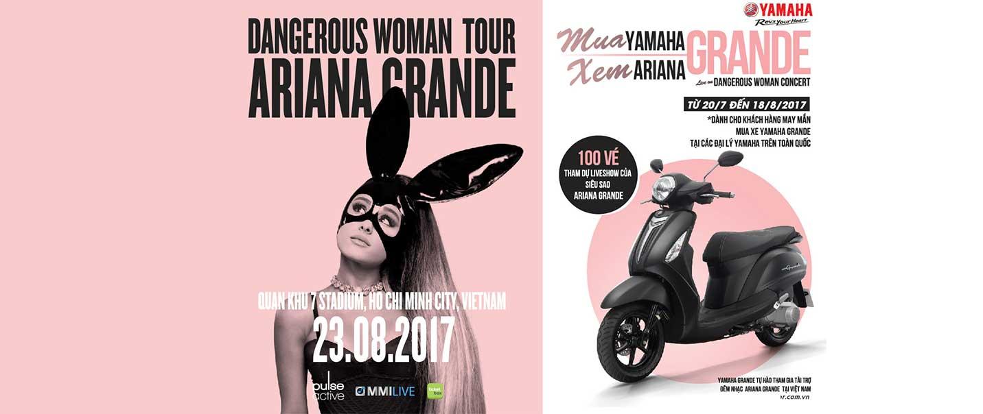 """Chương trình khuyến mãi """"Mua Yamaha Grande, gặp thần tượng Ariana Grande"""""""
